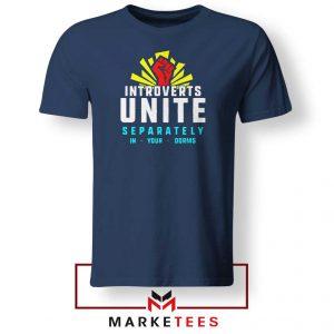 Introverts Unite Separately Navy Blue Tshirt