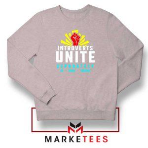 Introverts Unite Separately Sport Grey Sweatshirt