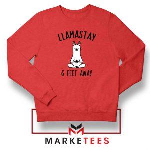 Llama Stay 6 Feet Away Red Sweatshirt