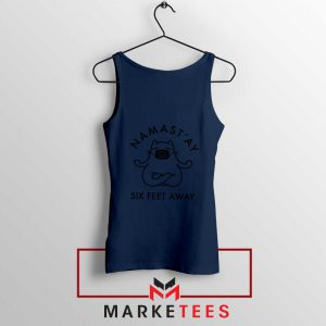 Namast ay Six Feet Away Navy Blue Tank Top
