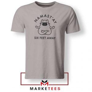 Namast ay Six Feet Away Sport Grey Tshirt