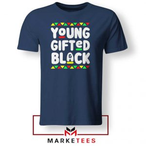 Young Gifted And Black Navy Blue Tshirt