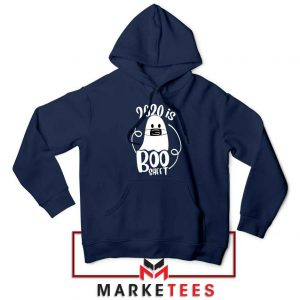 2020 Is Boo Sheet navy blue Hoodie