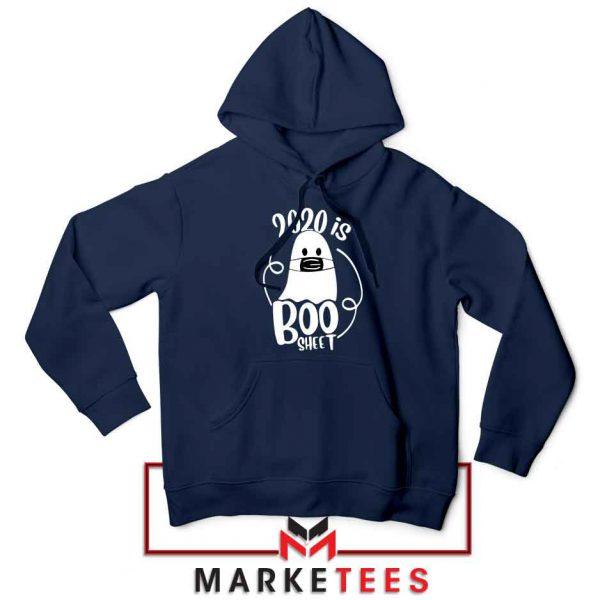 2020 Is Boo Sheet navy blue Hoodie