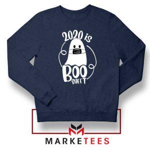 2020 Is Boo Sheet navy blue Sweatshirt Buy Funny Corona Sweaters