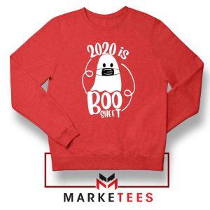 2020 Is Boo Sheet red Sweatshirt Buy Funny Corona Sweaters