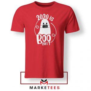 2020 Is Boo Sheet red Tshirt