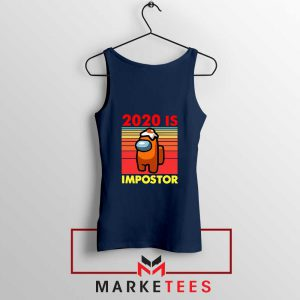 2020 Is Impostor Navy Blue Tank Top