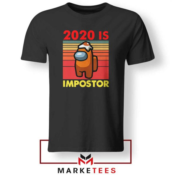 2020 Is Impostor Tshirt