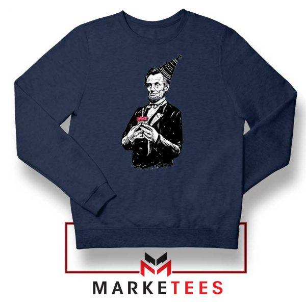 Abraham Lincoln Birthday Navy Blue Sweatshirt