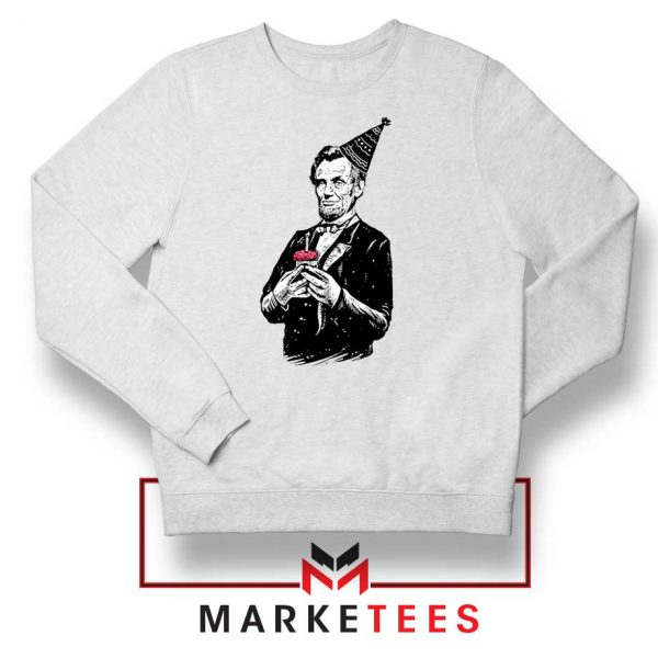 Abraham Lincoln Birthday Sweatshirt