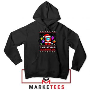 Christmas Is Among Us Black Hoodie