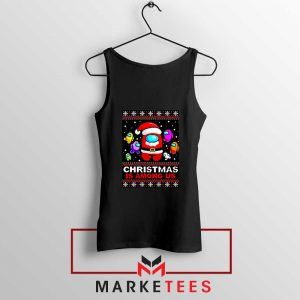 Christmas Is Among Us Black Tank Top