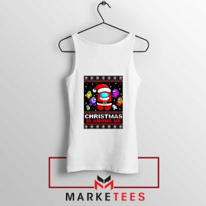 Christmas Is Among Us Tank Top