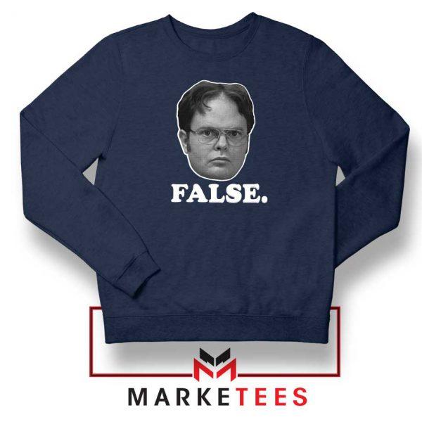 Dwight Schrute False Navy Blue Sweatshrit