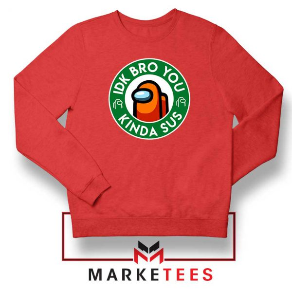 Impostor Coffee Red Sweatshirt