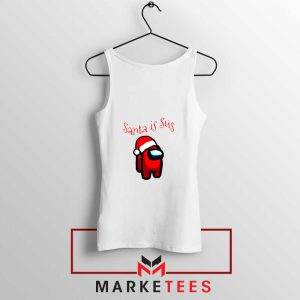Santa Is Sus White Tank Top