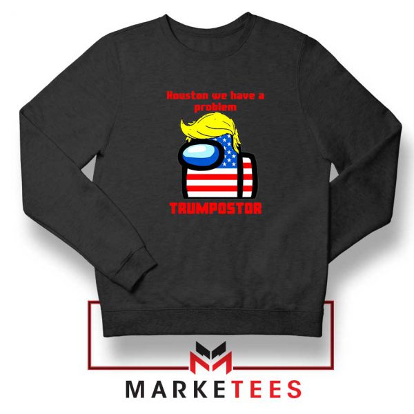 Trumpostor Black Sweatshirt