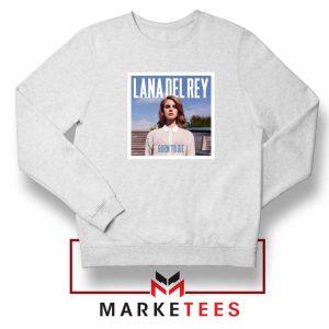 Born To Die Lana Del Rey White Sweatshirt