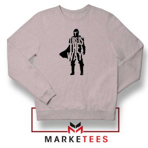 Mandalorians State This Is The Way Sport Grey Sweatshirts