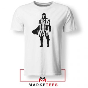 Mandalorians State This Is The Way Tshirt