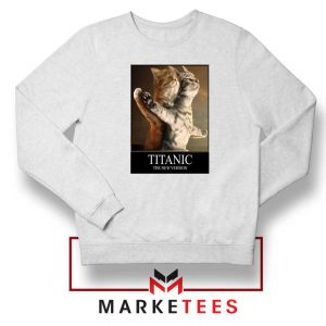 Titanic New Version Sweatshirt