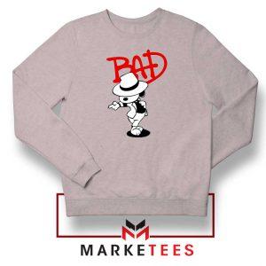 Bad Dog Jackson Style Best Sport Grey Sweatshirt