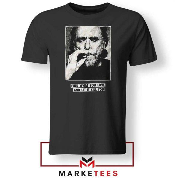 Bukowski Quotes Cool 2021 Tshirt
