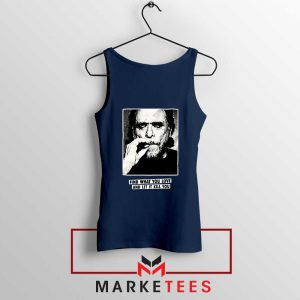 Bukowski Quotes Cool Best Navy Blue Tank Top