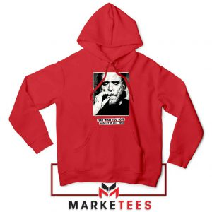 Bukowski Quotes Cool Best Red Hoodie