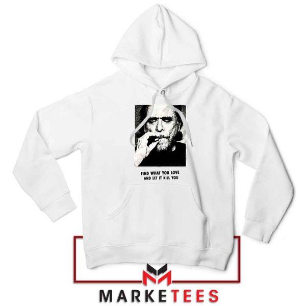 Bukowski Quotes Cool Best White Hoodie