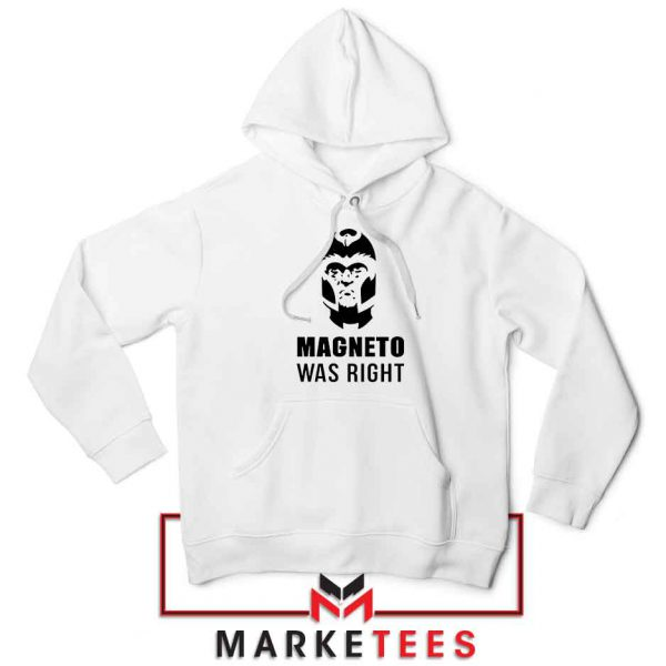 Magneto X Men Was Right Hoodie