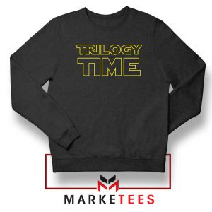 Trilogy Time TV Show Best Sweatshirt