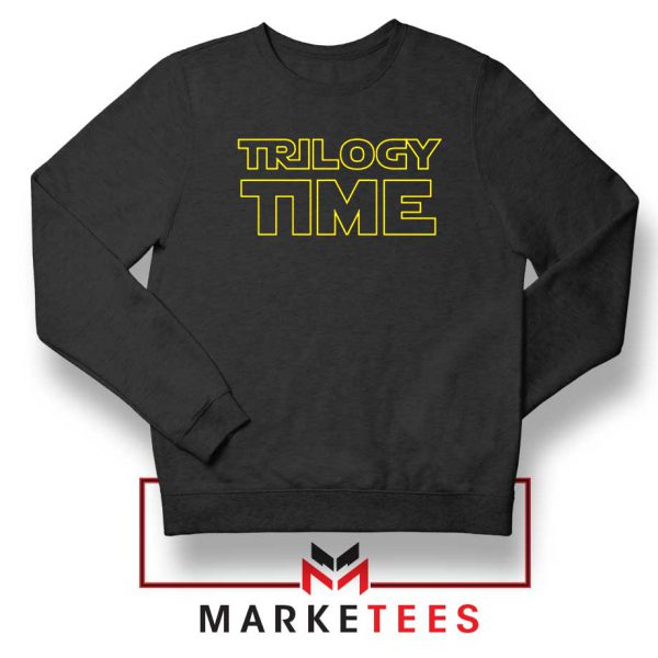 Trilogy Time TV Show Best Sweatshirt