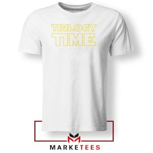 Trilogy Time TV Show Best White Tshirt