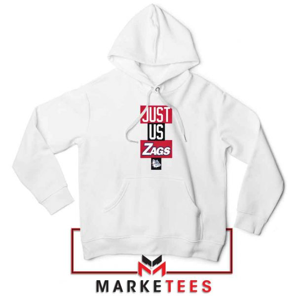 Just Us Zags Basketball Hoodie