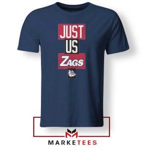 Just Us Zags Basketball Navy Blue Tshirt