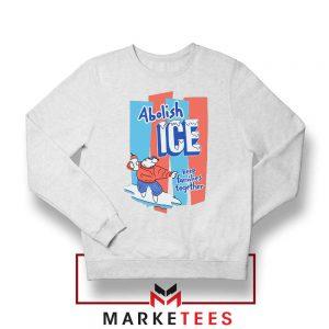 Abolish ICE Political Sweatshirt
