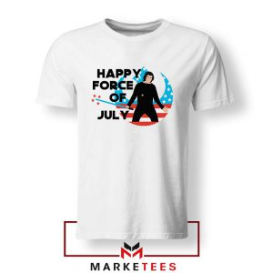 Happy The Force Of July Star Wars Tshirt