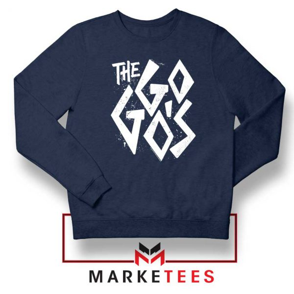 The Go Gos Rock Band American Navy Blue Sweatshirt