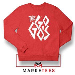 The Go Gos Rock Band American Red Sweatshirt