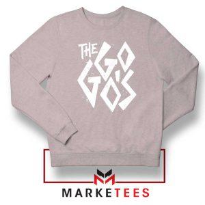 The Go Gos Rock Band American Sport Grey Sweatshirt
