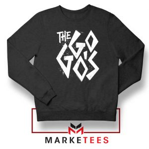 The Go Gos Rock Band American Sweatshirt