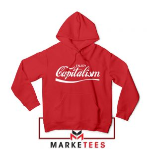 Enjoy Capitalism Political Red Hoodie
