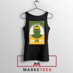 Loki The TVA Believe Cheap Black Tank Top