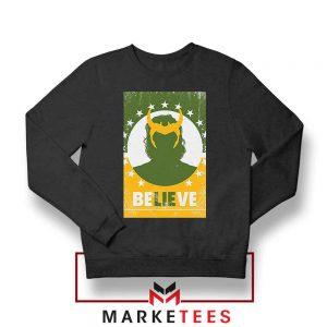 Loki The TVA Believe Design Black Sweatshirt