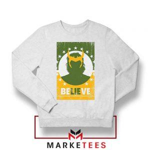 Loki The TVA Believe Design Sweatshirt
