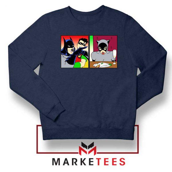 Batman Catwoman Meme Navy Blue Sweatshirt