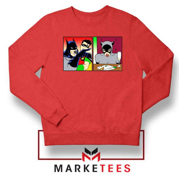 Batman Catwoman Meme Red Sweatshirt