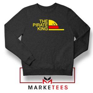 The Pirate King Parody Sweatshirt